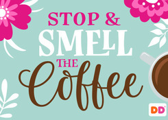 Stop & Smell the Coffee 2018